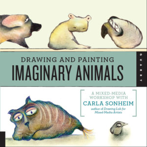Drawing and Painting Imaginary Animals